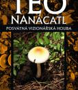 Teonanácatl - Posvátná vizionářská houba (Ralph Metzner)