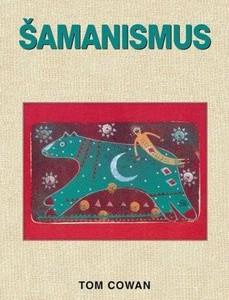 Šamanismus (Tom Cowan)