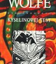 Kyselinovej test (Tom Wolfe)